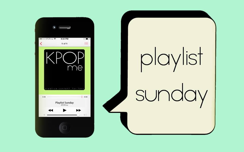 KPOPme Playlist Sunday