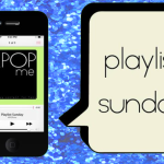 Playlist Sunday: Bad Girls Club