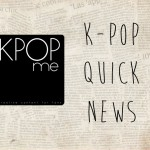 K-Pop Quick News 08/25/14-08/27/14