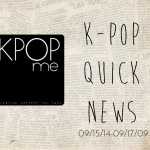 K-Pop Quick News 09/15/14-09/17/14