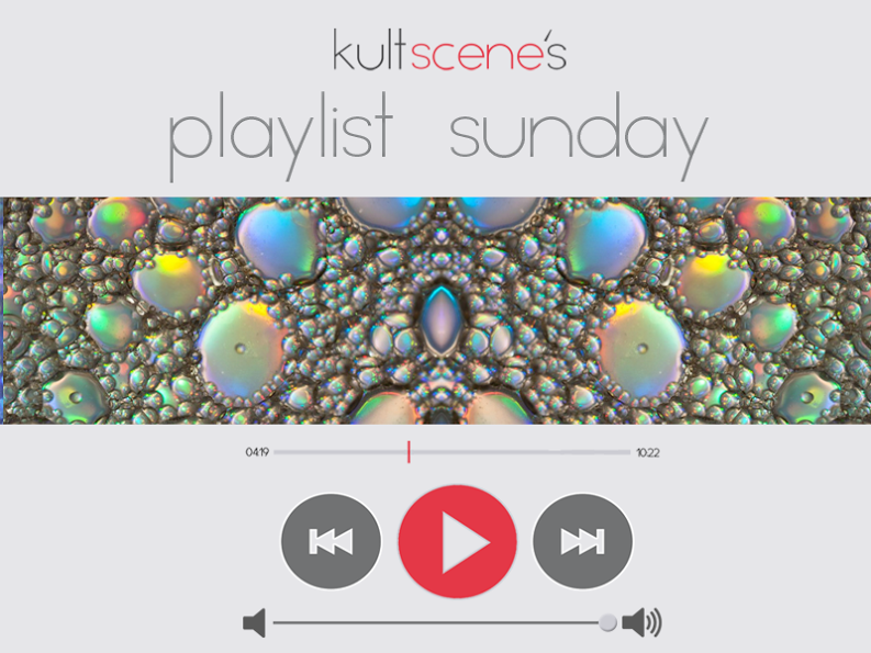 KultScene Playlist Sunday