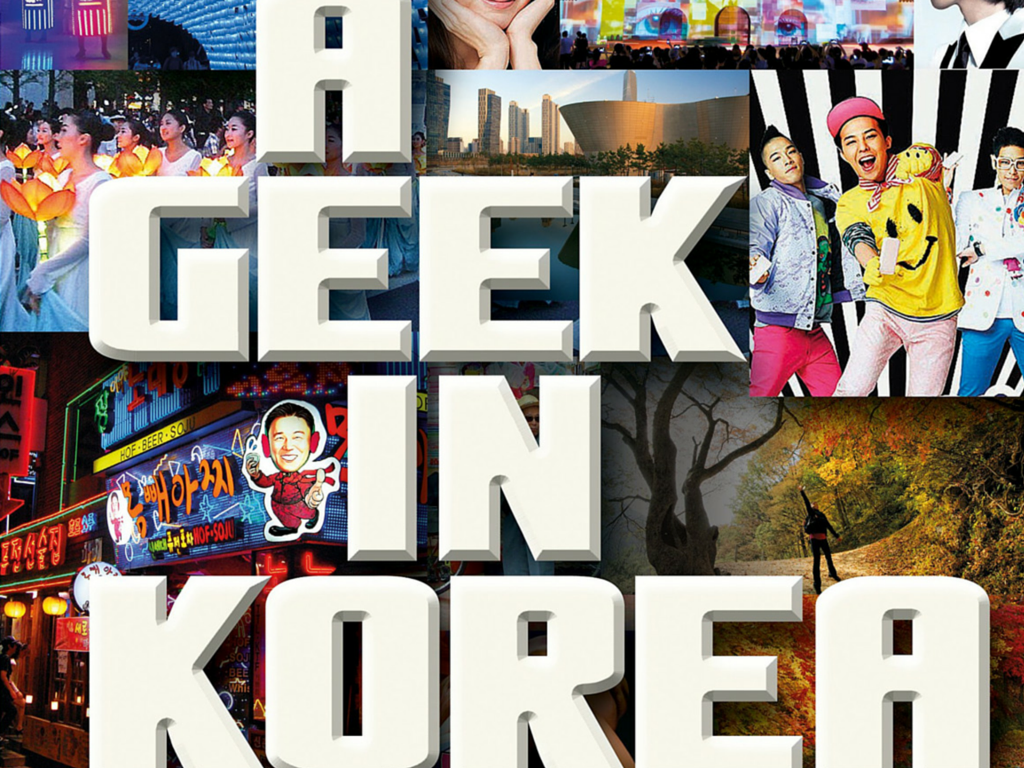 a geek in korea daniel tudor review book korean kpop korea