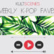 kpop songs k-pop playlist k pop wanna one